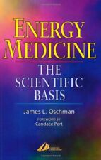 Energy Medicine: The Scientific Basis (275p.) by James L. Oschman 0443062617 The