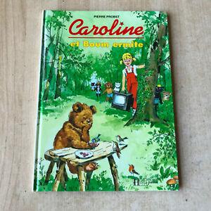 livre CAROLINE et Boum ermite - Hachette jeunesse / Pierre Probst