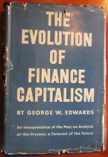 Very Rare 1938 1st edition  Evolution of Finance Capitalism George Edwards Book