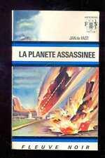 Fleuve Noir Anticipation 514 Jan de FAST La planète assassinée 1972