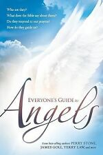 Everyone's Guide to Angels : Who Are They? What Does the Bible Say about...
