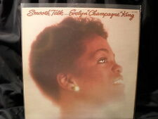 "Evelyn ""Champagne"" King-smooth talk"