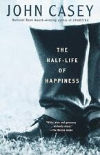 The Half-life of Happiness by Casey, John