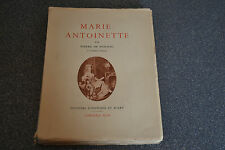 Marie Antoinette par Pierre de Nolhac / Ed histoire et d'art / Plon (K1)