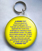 A Round Tuit 58mm Keyring.
