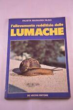 LIBRO - FAUSTA MAINARDI FAZIO - L'ALLEVAMENTO REDDITIZIO DELLE LUMACHE - BUONO