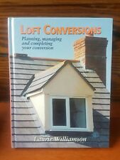 Loft Attic Conversions Hardcover Book Manual Instruction  Laurie Williamson