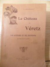 Le Château de Véretz, son histoire et ses souvenirs de L. BOSSEBOEUF