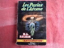 Fleuve Noir Anticipation M.A. RAYJEAN Les PARIAS de l' ATOME n° 104 1957 EO
