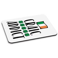 Craic Addict Tapis De Souris PC Ordinateur - Drôle IRLANDE IRISH Fissure DRAPEAU