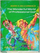 WONDERFUL WORLD OF PROFESSIONAL GOLF ~ MARK H McCORMACK ~ 1 st ED ~ ILLUS ~ HC