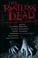 , The Restless Dead, Very Good, Paperback