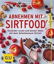 Abnehmen mit Sirtfood: Gesünder essen und besser le...   Buch   Zustand sehr gut