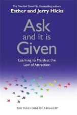 Ask and It Is Given by Abraham, Esther Hicks, Jerry Hicks