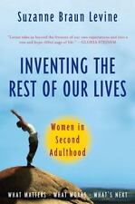 Inventing the Rest of Our Lives: Women in Second Adulthood - Good - Levine, Suza