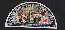 Ancienne  étiquette  Fromage France BN7503 Demi camembert des jours de fêtes