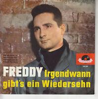 45TRS VINYL 7'' / GERMAN SP FREDDY / IRGENDWANN
