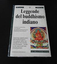 Leggende del buddhismo indiano - Prima Edizione T.E.N. Newton & Compton -