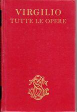 TUTTE LE OPERE VIRGILIO  CETRANGOLO LA PENNA 1966  SANSONI (PA938)