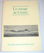 LE VOYAGE DE CROZET by Helene Roux - TASMANIA, NEW ZEALAND, PHILIPPINES, &c.