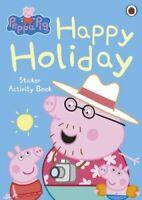 Peppa Pig: Happy Holiday Sticker Activity Book 9780723271680 | Brand New