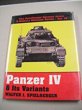 "1ST IN ENGLISH ""PANZER IV & ITS VARIANTS"" BY WALTER SPIELBERGER! 400+ ILLUS!"