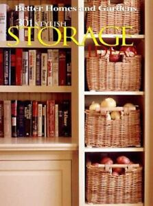 301 Stylish Storage Ideas Better Homes and Gardens  Meredith 1998