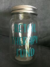 """Retail Therapy Fund Mason Jar Coin/Piggy Bank Clear 5"""" By Greenbrier - New"""