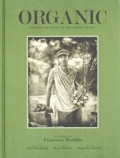 Organic : Farmers and Chefs of The Hudson Valley, Joan Dye Gussow, Francesco Mas