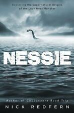 New, Nessie: Exploring the Supernatural Origins of the Loch Ness Monster, Redfer