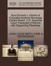 Byrd (ernest) V. District Of Columbia Alcoholic Beverage Control Board. U.S. ...