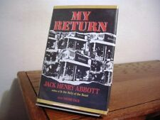 My Return Jack Henry Abbott First Edition 1987 Review Copy Prison Memoir
