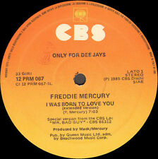FREDDIE MERCURY / DON HENLEY / T MORRIS - I Was Born To Love You - CBS