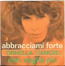 """ORNELLA VANONI """"ABBRACCIAMI FORTE"""" SP 1965 RICORDI"""