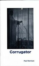 "PAUL HARRISON ""CORRUGATOR"" LIMITED EDITION POETRY BOOK - AUSTRALIAN POET"