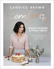 Comfort: Delicious Bakes and Family Treats by Candice Brown (Hardback,2017)