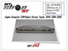 TOYOTA RAV-4  2004-05 ECM ECU REPAIR SERVICE Engine Computer, Transmission issue
