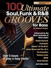100 Ultimate Soul, Funk and R&B Grooves For Bass