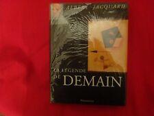 JACQUARD (Albert) - La Légende de demain.
