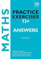 ISEB Maths Practice Exercises KS3 13+ Answers DAVID HANSON Common Entrance Prep