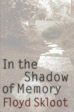 NEW - In the Shadow of Memory (American Lives) by Skloot, Floyd