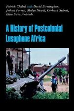 A History of Postcolonial Lusophone Africa by David Birmingham, Joshua...