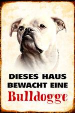 Hund Bulldogge bewacht Haus Blechschild Schild gewölbt Metal Tin Sign 20 x 30 cm