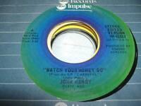 Soul UNPLAYED! NM! 45 JOHN HANDY Watch Your Money Go on ABC