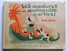 Les Aventures de Marmousse et de Taxi. Par Yves Péron. Bonne Presse 1938. RARE