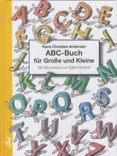 Das ABC-Buch für Große und Kleine von Hans Christian Andersen (2007, Gebundene Ausgabe)