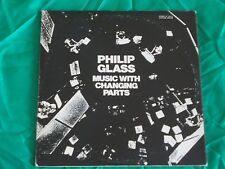 PLILIP GLASS - MUSIC WITH CHANGING PARTS VINILE 33 ORIGINALE US SU CHATAM LABEL