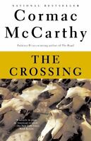 The Crossing (The Border Trilogy, Book 2) by Cormac McCarthy