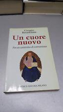 UN CUORE NUOVO per un cammino di conversione, Giorgio Basadonna, Ed. Ancora 1993