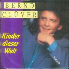 "7"" Bernd Clüver/Kinder Dieser Welt (1990)"